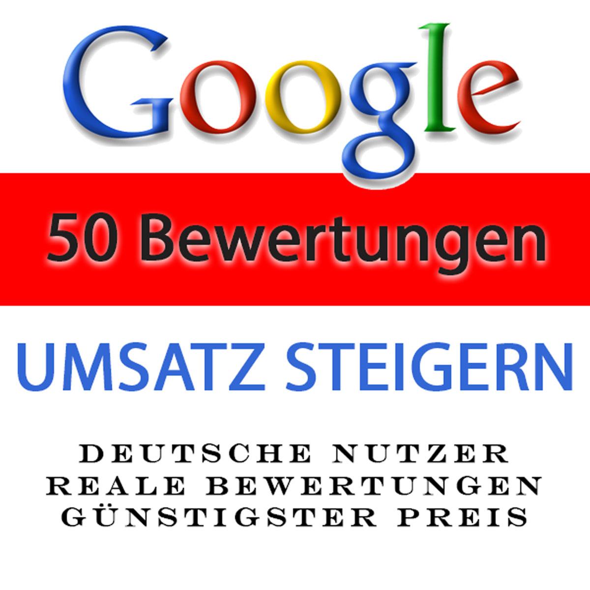 50 Google Bewertungen kaufen - deutsche Bewerter